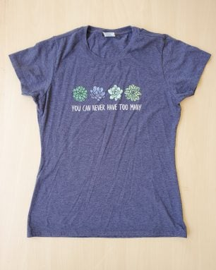 you can never have too many succulents shirt